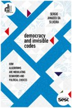 DEMOCRACY AND INVISIBLE CODES