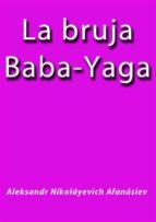 La bruja Baba Yaga (ebook)
