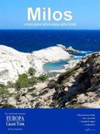 Milos, un'isola greca dell'arcipelago delle Cicladi (ebook)
