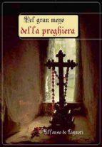 Del gran mezzo della preghiera (ebook)