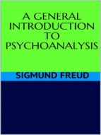 Ageneral introduction to psychoanalysis (ebook)