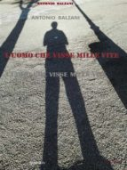 L'uomo che visse mille vite (ebook)