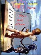 """""""Vita e morte d'amore"""" (ebook)"""