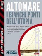 I bianchi ponti dell'utopia (ebook)