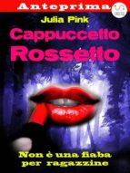 Cappuccetto Rossetto - anteprima (ebook)