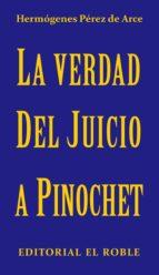 La Verdad del Juicio a Pinochet (ebook)