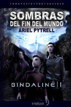 SOMBRAS DEL FIN DEL MUNDO | BINDALINE 1 (ebook)