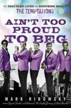 Ain't Too Proud to Beg (ebook)