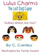 LULU'S CHARMS AND THE LOST DOG CAPER