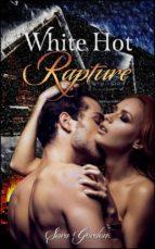 White Hot Rapture (ebook)