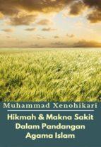 Hikmah & Makna Sakit Dalam Pandangan Agama Islam (ebook)
