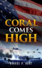 Coral Comes High (Illustrated)