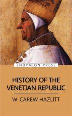 History of the Venetian Republic (ebook)