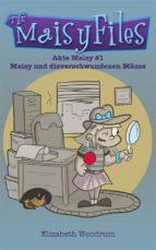 Maisy Und Die Verschwundenen Mäuse (Akte Maisy #1) (ebook)