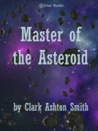 MASTER OF THE ASTEROID