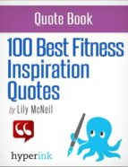 100 Best Fitness Inspiration Quotes (ebook)