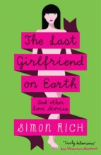 The Last Girlfriend on Earth (ebook)