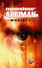 Monsieur Ahriman (ebook)
