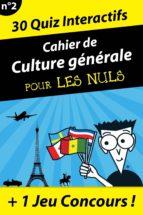 Cahier de culture générale pour les Nuls #2 (ebook)