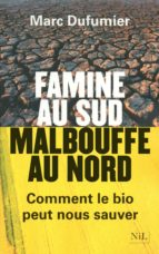 FAMINE AU SUD, MALBOUFFE AU NORD