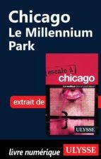 CHICAGO : LE MILLENNIUM PARK