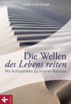 Die Wellen des Lebens reiten (ebook)