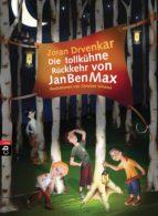 Die tollkühne Rückkehr von JanBenMax (ebook)