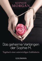 Das geheime Verlangen der Sophie M. (ebook)