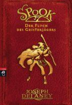 Spook - Der Fluch des Geisterjägers (ebook)