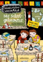Detektivbüro LasseMaja - Das Schulgeheimnis (Bd. 1)