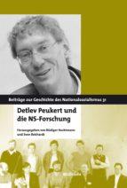 DETLEV PEUKERT UND DIE NS-FORSCHUNG