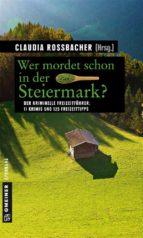 Wer mordet schon in der Steiermark? (ebook)