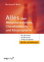 Alles über Menschenkenntnis, Charakterkunde und Körpersprache (ebook)