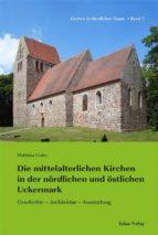 Die mittelalterlichen Kirchen in der nördlichen und östlichen Uckermark (ebook)