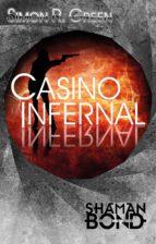 Shaman Bond 7: Casino Infernal (ebook)