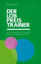 DER LOBPREIS-TRAINER
