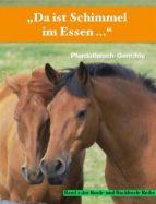"""""""Da ist Schimmel im Essen …"""" (ebook)"""