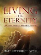 Living for Eternity (ebook)