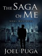THE SAGA OF ME - SOUL BUSINESS