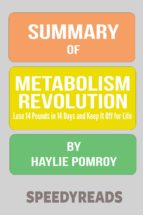 SUMMARY OF METABOLISM REVOLUTION