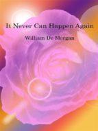 It Never Can Happen Again  (ebook)