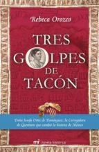 TRES GOLPES DE TACÓN