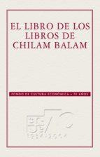 EL LIBRO DE LOS LIBROS DEL CHILAM-BALAM