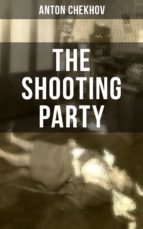 THE SHOOTING PARTY (ebook)