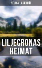Liljecronas Heimat (Vollständige Ausgabe) (ebook)