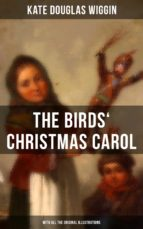 The Birds' Christmas Carol (With All the Original Illustrations) (ebook)