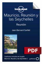 Mauricio, Reunión y las Seychelles 1. Reunión (ebook)