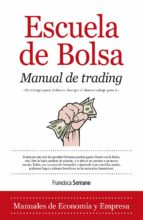 Escuela de Bolsa. Manual de trading (ebook)