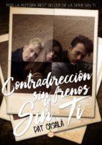 Contradirección, sin frenos y sin ti (ebook)