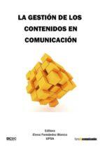 XIXForodeinvestigaciónencomunicación. La gestión de los contenidos encomunicación (ebook)